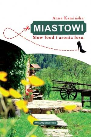 slow food i aronia losu